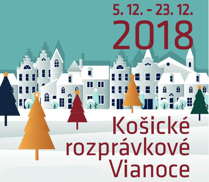 KOŠICKÉ ROZPRÁVKOVÉ VIANOCE 2018 - Program
