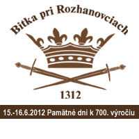 Bitka pri Rozhanovciach - 15.-.16.6.2012 Pamätné dni k 700. výročiu bitky [HTML]